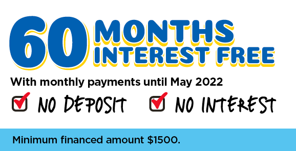 60 Months Interest Free – With Monthly Payments